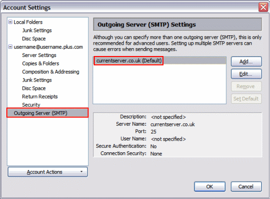 Click 'Outgoing Server (SMTP)' on the left hand menu, select the default SMTP account and click 'Edit' on the right hand side.